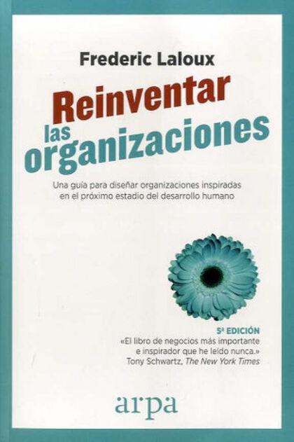 Reinventar las organizaciones