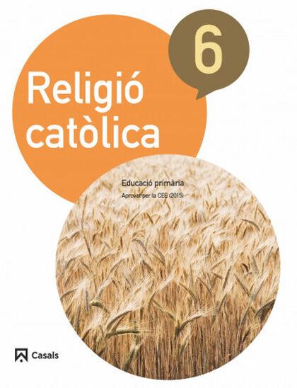 Religió/15 PRIMÀRIA 6 Casals 9788421857489