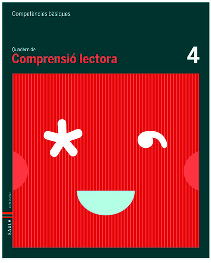C.LECTORA-QUADERN 4/COMPETÈNCIES Baula 9788447920488