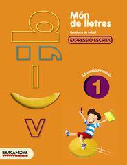 MÓN LLETRES 1r PRIMÀRIA Barcanova Quaderns 9788448925444