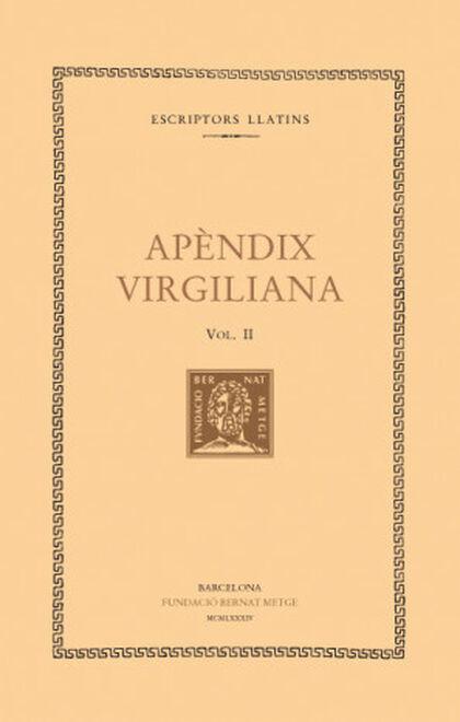 Apèndix virgiliana, vol. II i últim: Ele