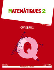 Matemàtiques-quadern 2/15 PRIMÀRIA 2 Anaya Text 9788467876772