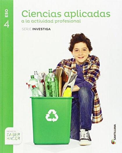 Ciencias Apli.Act.Prof./16 ESO 4 Santillana Text 9788468037936