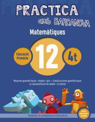 PRACTICA AMB BARCANOVA 12. MATEMÀTIQUES Barcanova Quaderns 9788448945619