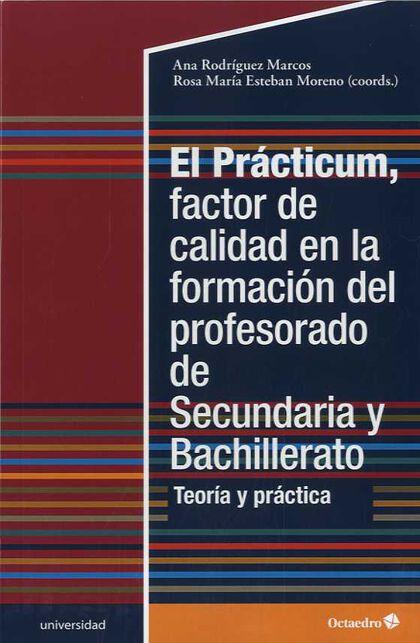 El Prácticum Factor De Calidad En La Formación Del Profesorado De Secundaria Y Bachillerato