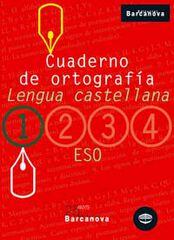 ORTOGRAFÍA CASTELLANA 1r ESO Barcanova Quaderns 9788448917180