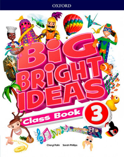 BIG BRIGHT IDEAS 3 CLASS BOOK Oxford 9780194109604