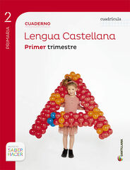 Castellano-cuadricula 1/15 PRIMÀRIA 2 Santillana Text 9788468017440