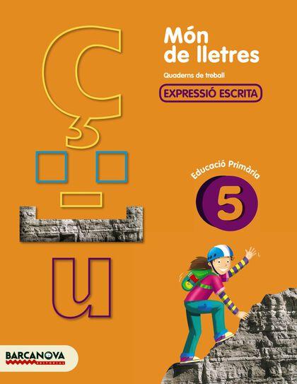 MÓN LLETRES 5e PRIMÀRIA Barcanova Quaderns 9788448925482