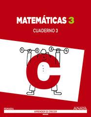 Matemáticas-cua 3/Aprender Crecer PRIMÀRIA 3 Anaya Text 9788467867374