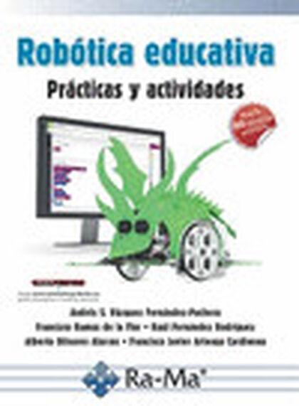 Robótica Educativa. Prácticas y Activida