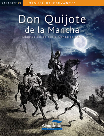 KALAFATE DON QUIJOTE DE LA MANCHA Almadraba 9788483088357