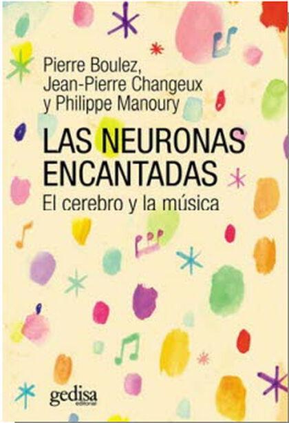 Neuronas encantadas, Las
