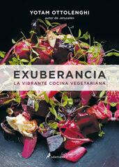 Exuberancia: La vibrante cocina vegetari