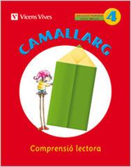 CAMALLARG 04 COMPRENSIÓ LECTORA 2n PRIMÀRIA Vicens Vives 9788468200705