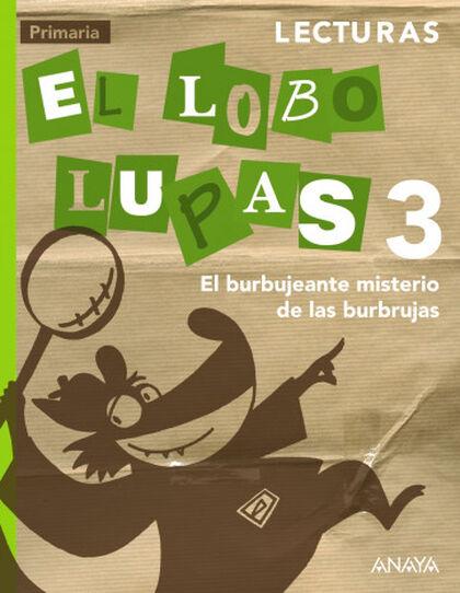 Lecturas/El Lobo Lupas PRIMÀRIA 3 Anaya Text 9788467848564