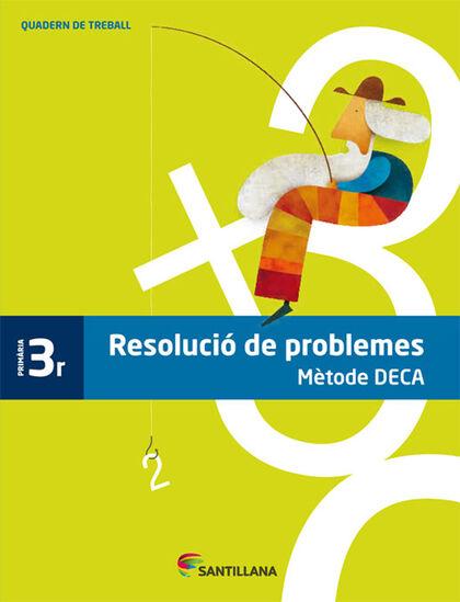 Problemes/Deca PRIMÀRIA 3 Grup Promotor Text 9788485820078
