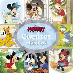 Mickey y sus amigos. Cuentos clásicos