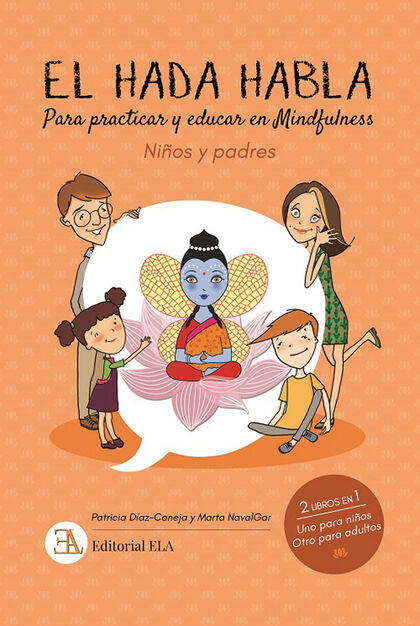 El hada habla (practicar y educar en mindfulness)
