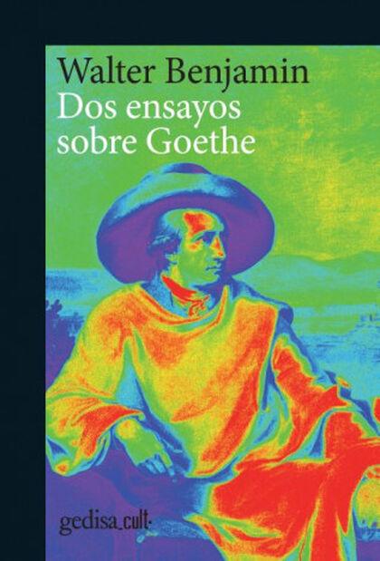 DOS ENSAYOS SOBRE GOETHE