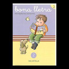 BONA LLETRA 02 ESCRIPTURA CURSIVA Salvatella 9788472104990
