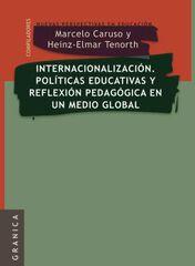Internacionalización. Políticas educativas y reflexión pedagógica en un medio global