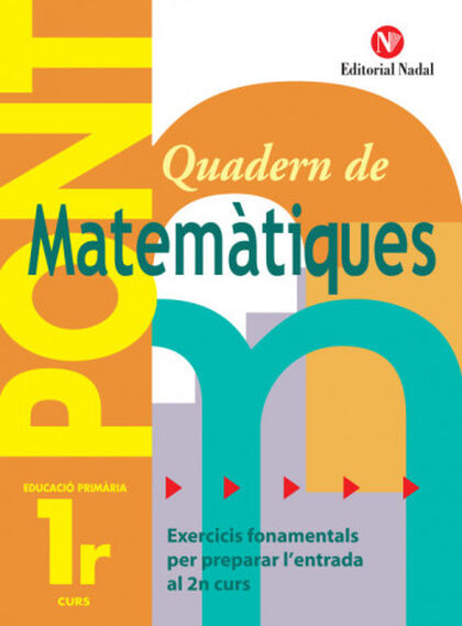 MATEMÀTIQUES PONT 1r PRIMÀRIA Nadal 9788478874477