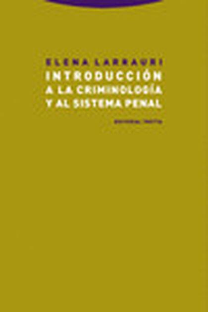 Introducción a la criminología y al sist