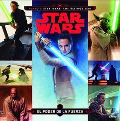 Star Wars. Rumbo a Los últimos Jedi. El