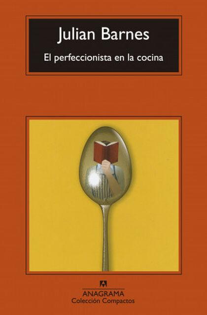El perfeccionista en la cocina