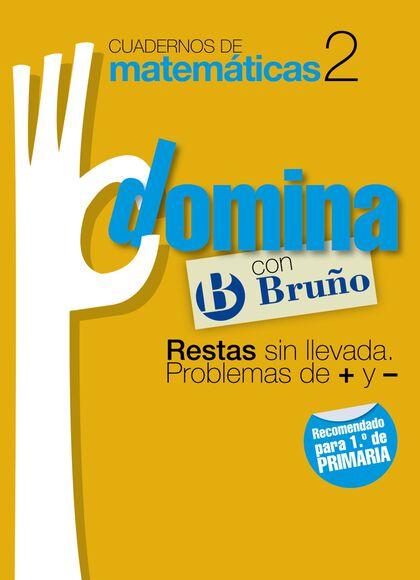 MATEMÁTICAS DOMINA 02 PRIMARIA Bruño Quaderns 9788421669235