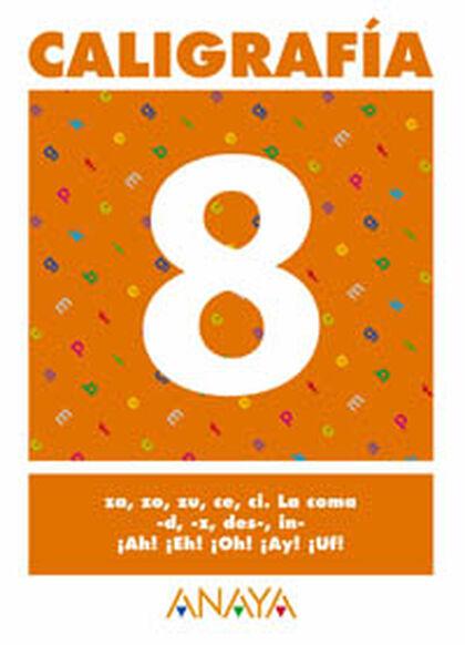 CALIGRAFÍA 08 PASTOR PRIMARIA Anaya Quaderns 9788466727693