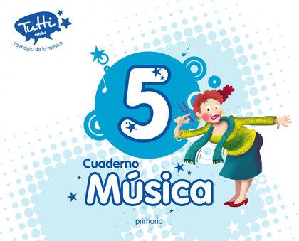 Música-cuaderno/Tutti PRIMÀRIA 5 Edebé 9788468312637
