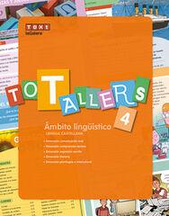 TOT TALLERS LLENGUA CASTELLANA PRIMÀRIA 4 Text 9788441231986