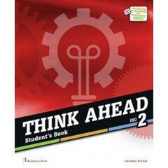 THINK AHEAD ESO 2 . STUDENT'S BOOK Burlington 9789925300754