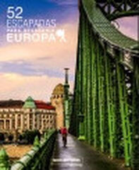52 Escapadas para conocer Europa