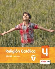 RELIGIÓN CATÓLICA 4º PRIMARIA Edebé 9788468317106