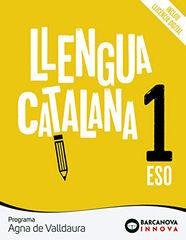 Català/Agna de Valldaura ESO 1 Barcanova Text 9788448950262