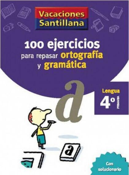 VACACIONES GRAMÁTICA Y ORTOGRAFÍA 4º PRIMARIA Santillana Vacances 9788429407648