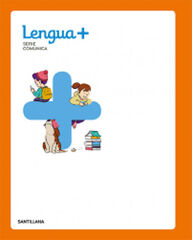 Lengua +/Comunica/19 PRIMÀRIA 2 Santillana Text 9788468051680