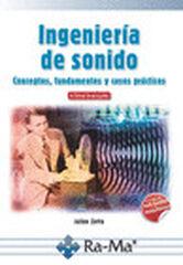 Ingeniería de Sonido. Conceptos, fundame