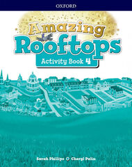 AMAZING ROOFTOPS 4 AB PK Oxford 9780194167918