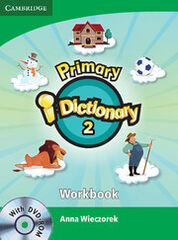 PRIMARY I-DICTIONARY 2. WORKBOOK AND CD-ROM Cambridge 9781107647893