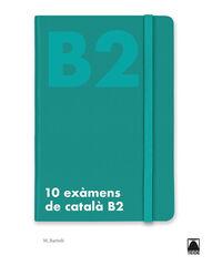 10 EXÀMENS DE CATALÀ B2 B2 Teide Text 9788430734511