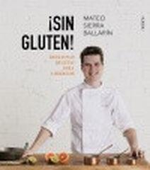 ¡Sin Gluten! Deliciosas recetas para cel