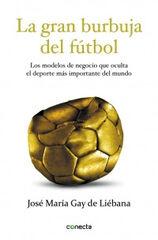 Gran burbuja del fútbol, La