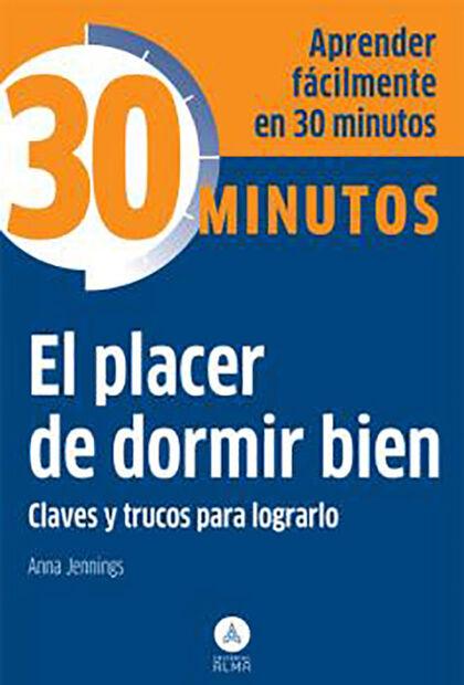 PLACER DE DORMIR BIEN, EL