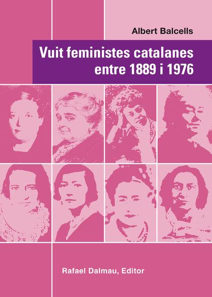 Vuit feministes catalanes entre 1889 i 1