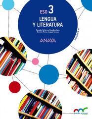 LENGUA CASTELLANA Y LITERATURA 3º ESO Anaya Text 9788467852103