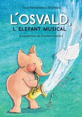 'L''Osvald, l''elefant musical'